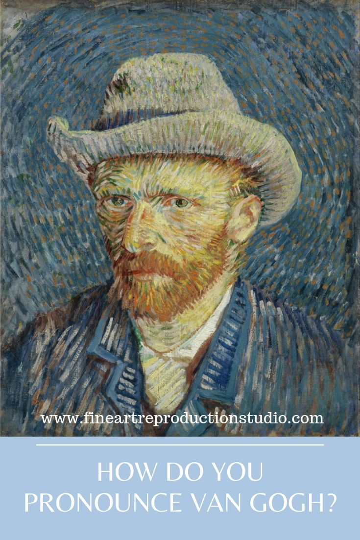 how do you pronounce van gogh?